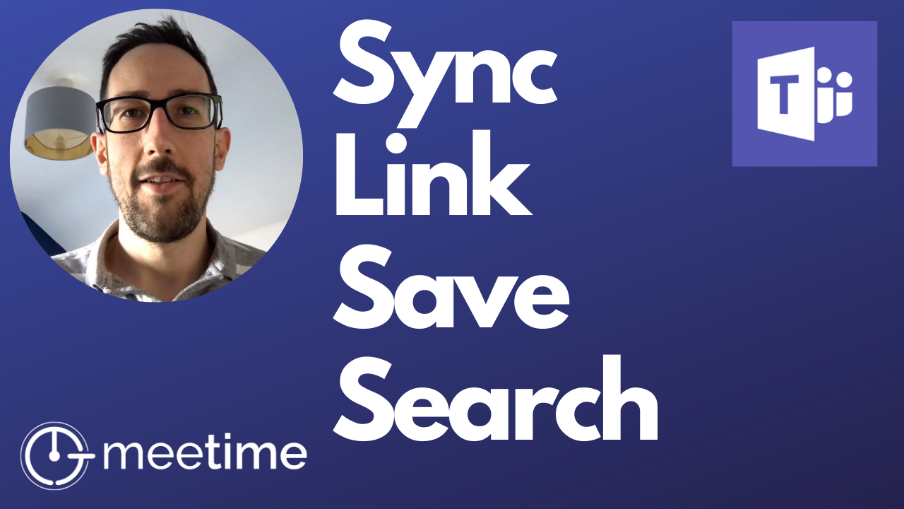 How To Sync, Link, Save and Search - Microsoft Teams Tutorial 2019